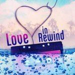 Rewind love